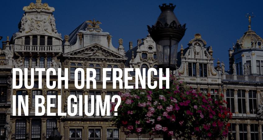 Dutch or French?