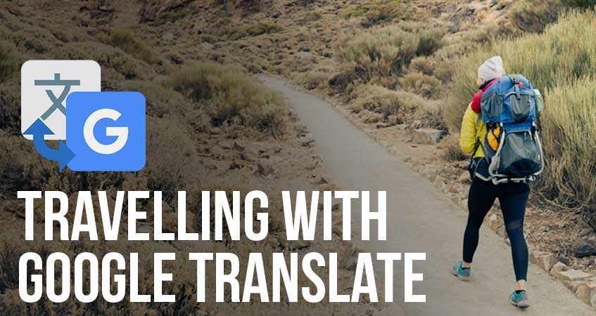 Travelling with Google Translate