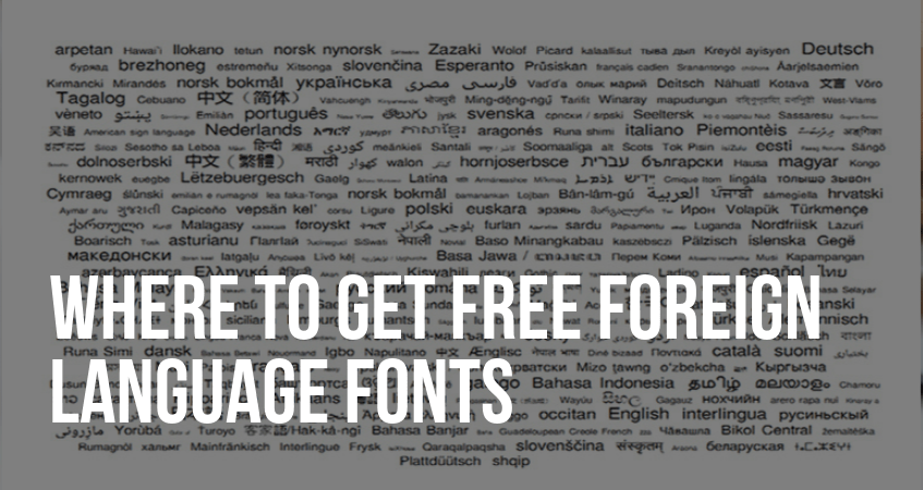 Where to get free foreign language fonts