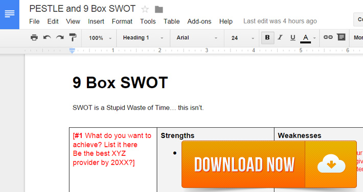 Download my free PESTLE and nine box SWOT template