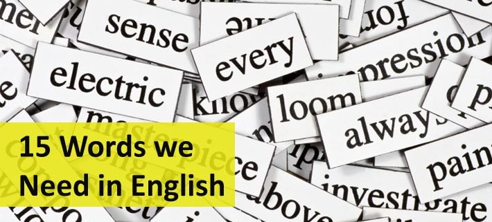 15 Words we Need in English