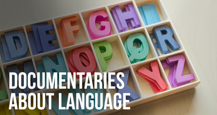 Documentaries About Language