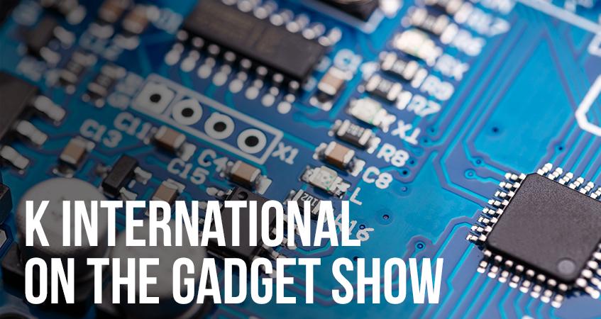 K International on the Gadget Show