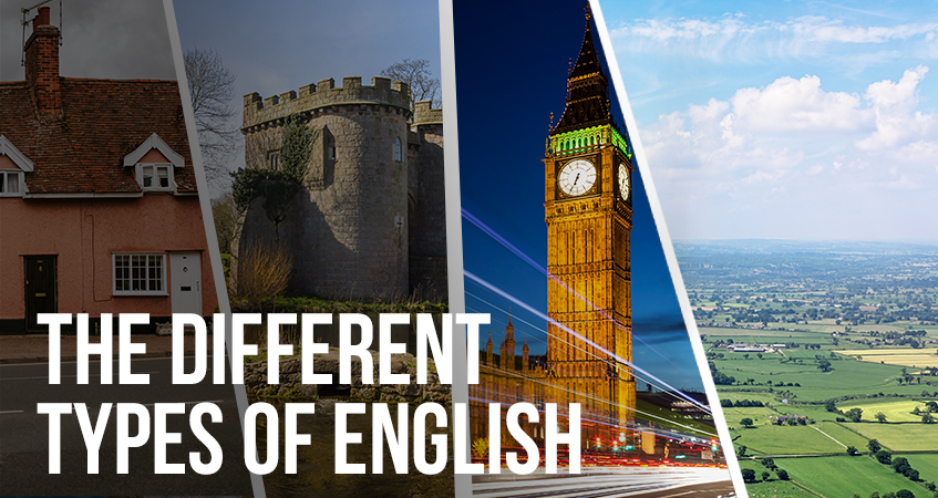The Different Types of English