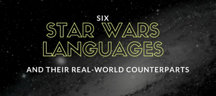 6 Star Wars Languages and Their Real-World Counterparts - K ...