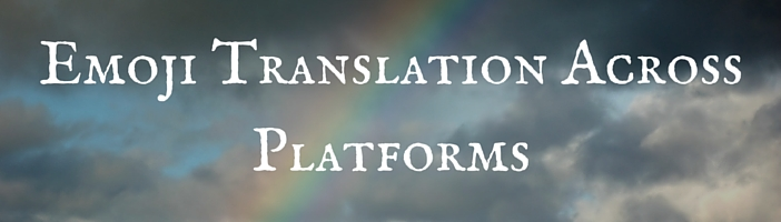 Emoji Translatio Across Platforms
