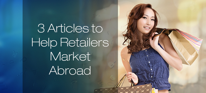 3 Resources for international retail marketing