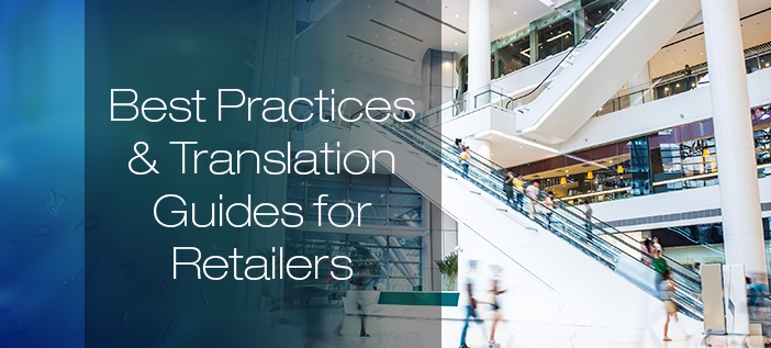 Best Practices & Translation Guides for Retailers