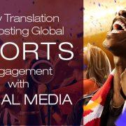 Translation boosting international fan engagement