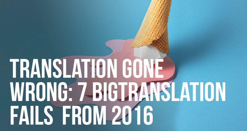 Translation Gone Wrong 7 Big Translation Fails from 2016