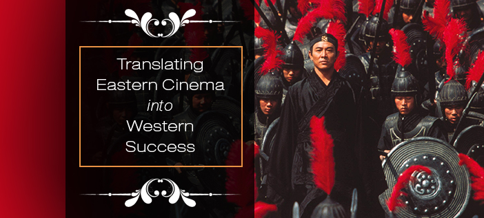 Translating Eastern Cinema into Western Success