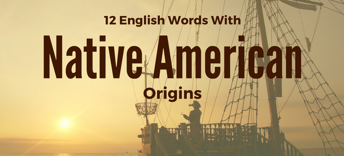 words-with-native-american-origins