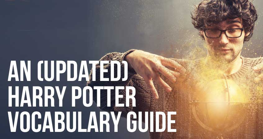 An (Updated) Harry Potter Vocabulary Guide