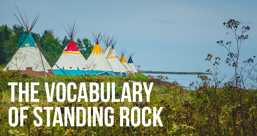 The Vocabulary of Standing Rock