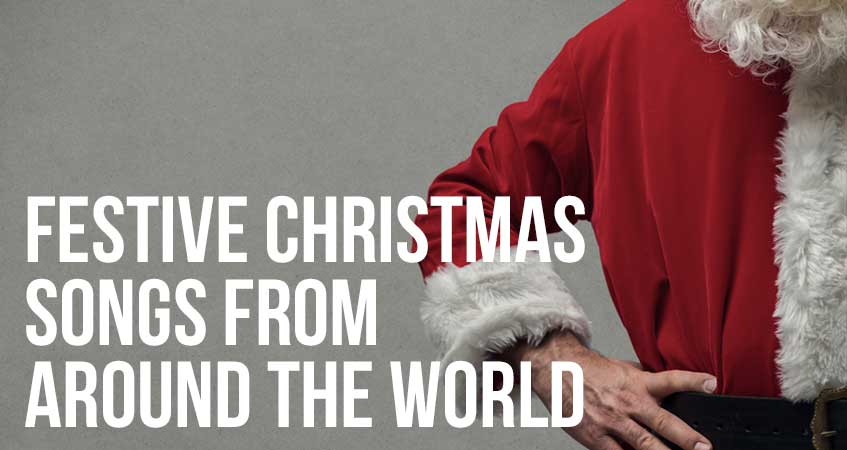 Festive Christmas Songs From Around the World