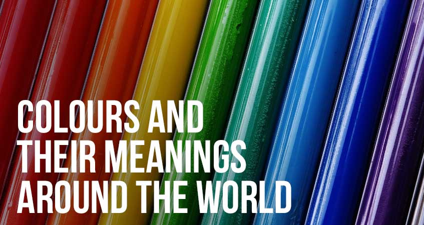Colours and their Meanings Around the World