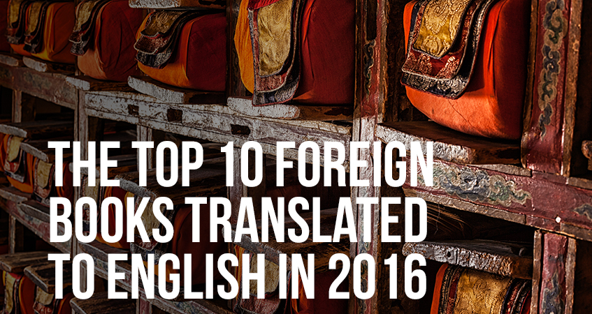 The Top 10 Foreign Books Translated to English In 2016