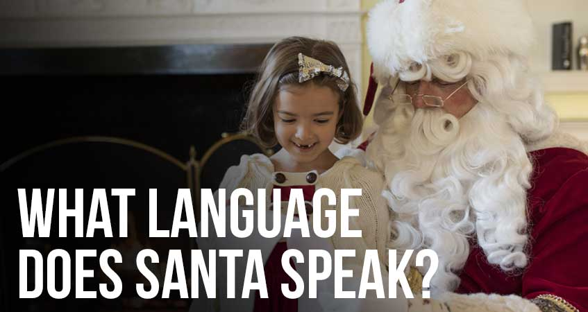 What Language Does Santa Speak?