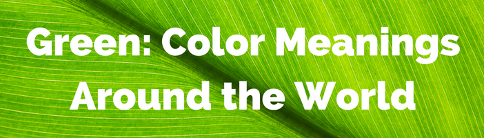 green-color-meanings-around-the-world