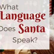 what-language-does-santa-speak