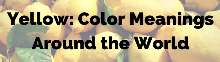 yellow-color-meanings-around-the-world