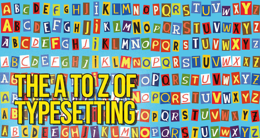 The A to Z of Typesetting Terminology