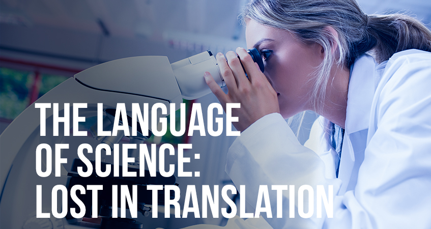 The Language of Science Lost in Translation