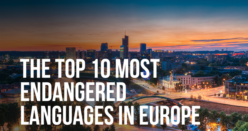 The Top 10 Most Endangered Languages in Europe