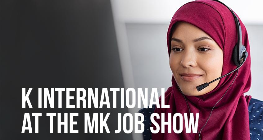 k international at the MK job show