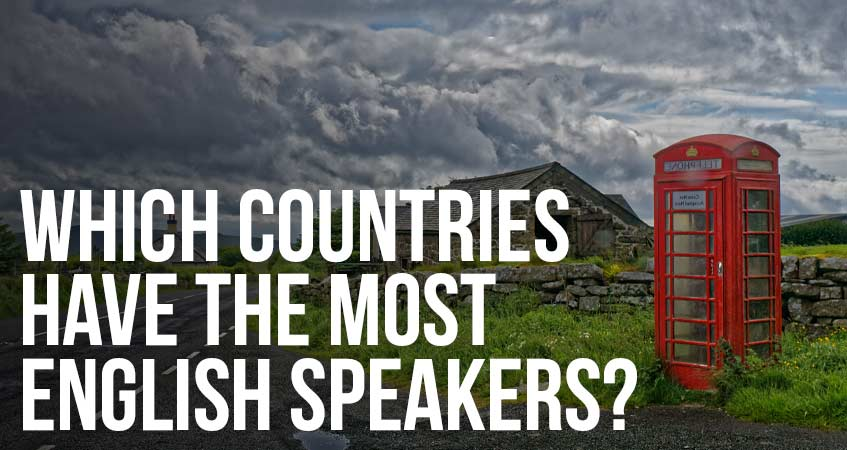 Which Countries Have the Most English Speakers?