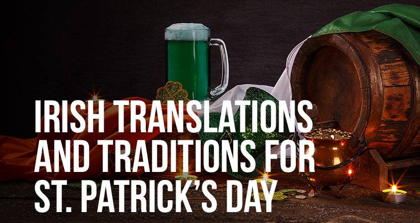 Irish Translations and Traditions for St. Patrick's Day