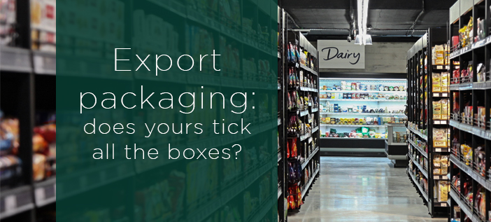 Export packaging: does yours tick all the boxes