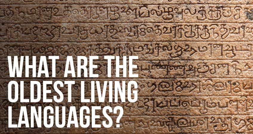 What Are the Oldest Living Languages