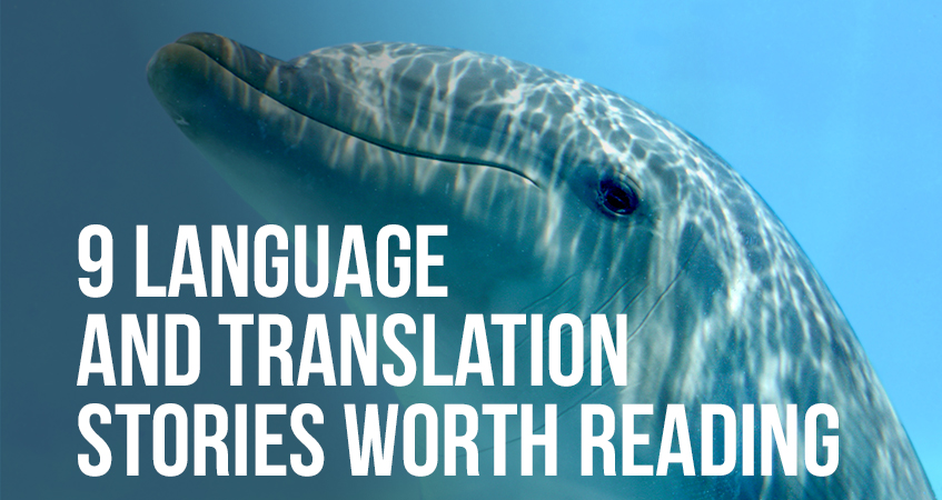 9 Language and Translation Stories Worth Reading