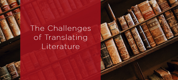 The Challenges Of Translating Literature K International