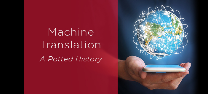 The history of Machine Translation