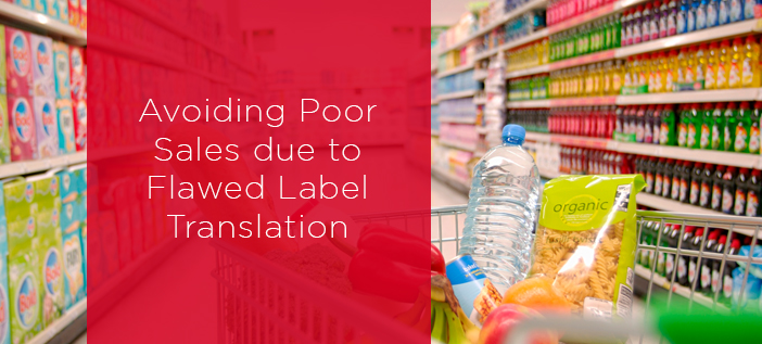 Avoiding Poor Sales due to Flawed Label Translation