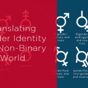 Translating gender identity in a non-binary world