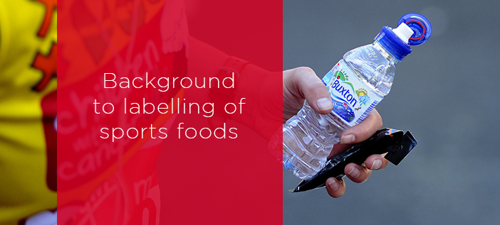 Background to labelling sports foods