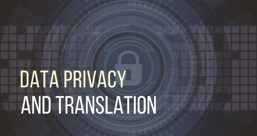 Data Privacy and Translation