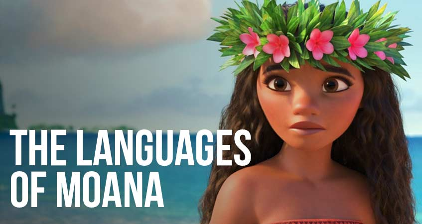 The Languages of Moana