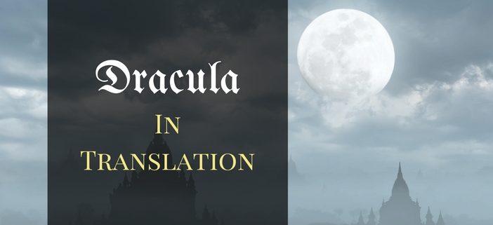 Dracula in Translation