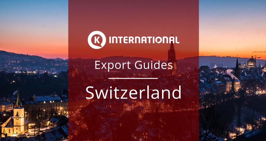 Export Guide for Switzerland