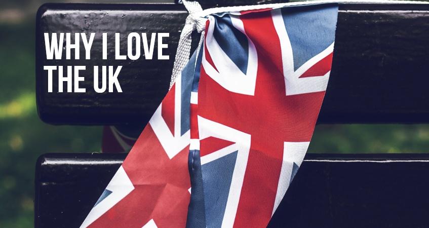 Why I love the UK