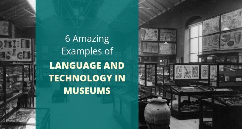 Languages and technology in museums