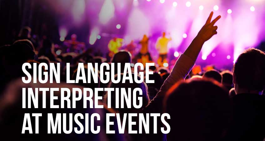 Sign Language Interpreting at Music Events