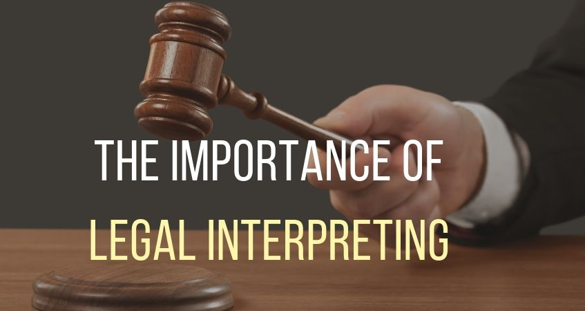 importance of legal interpreting