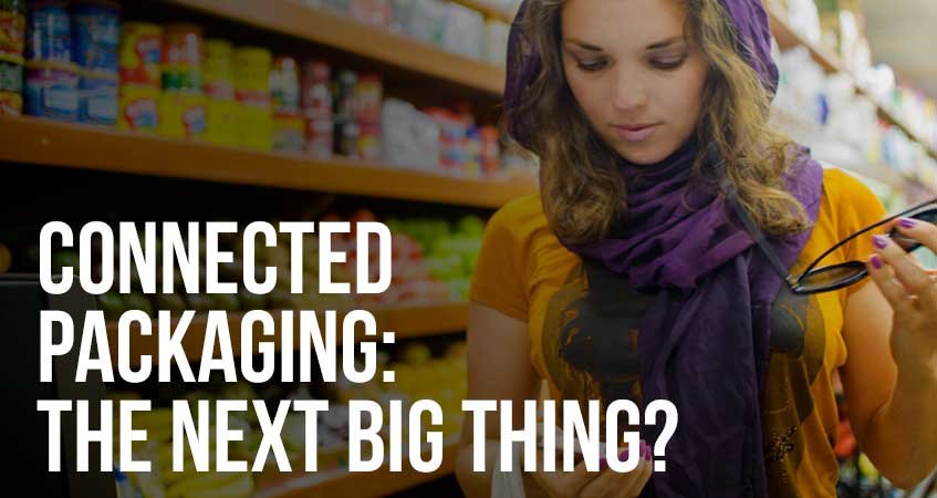 Connected Packaging: The Next Big Thing?