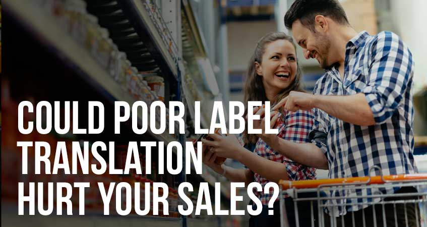 Could Poor Label Translation Hurt Your Sales?